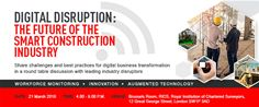 Digital Disruption: The Future Of the Smart Construction Industry